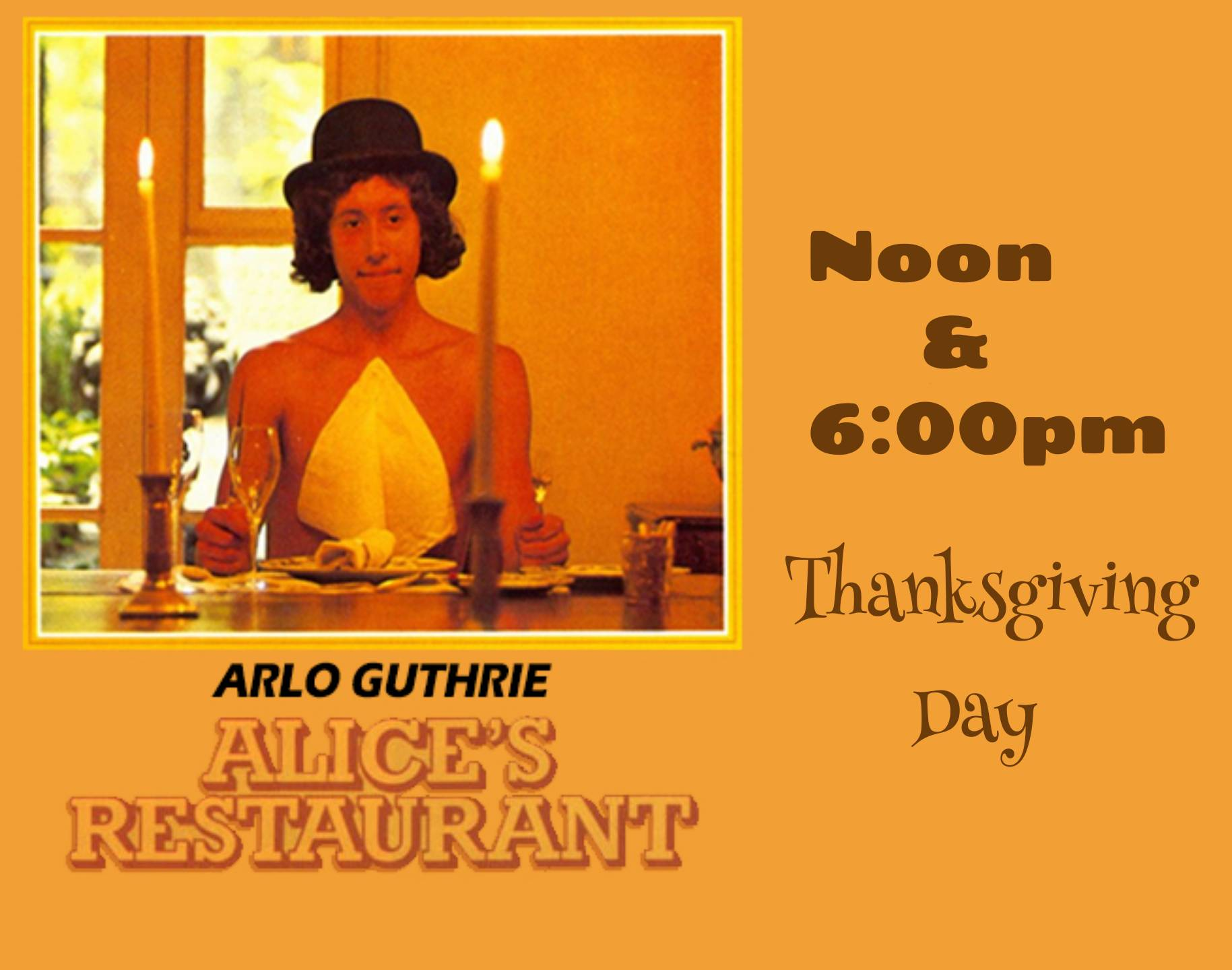 Alice's Restaurant on Thanksgiving