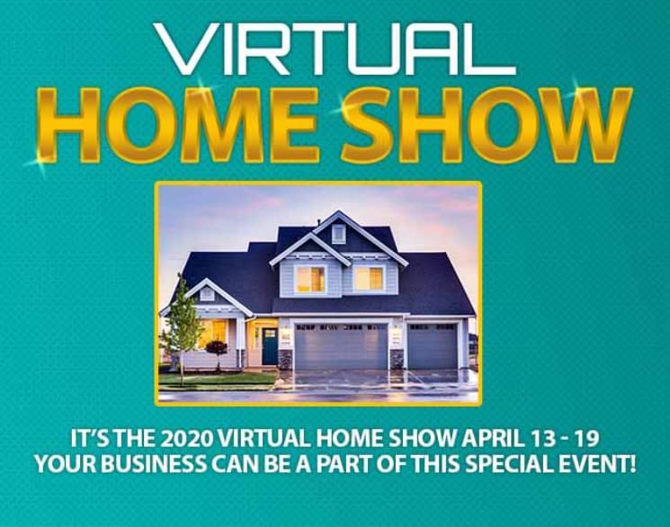 Virtual Home Show // April 13-19