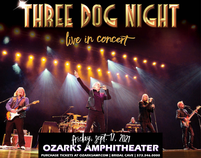Three Dog Night at Ozarks Amphitheater – Sept. 17, 2021
