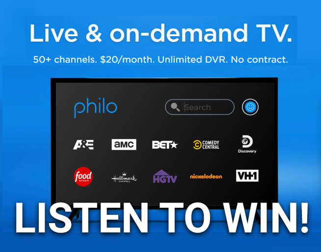 Listen to win a FREE month of Philo!