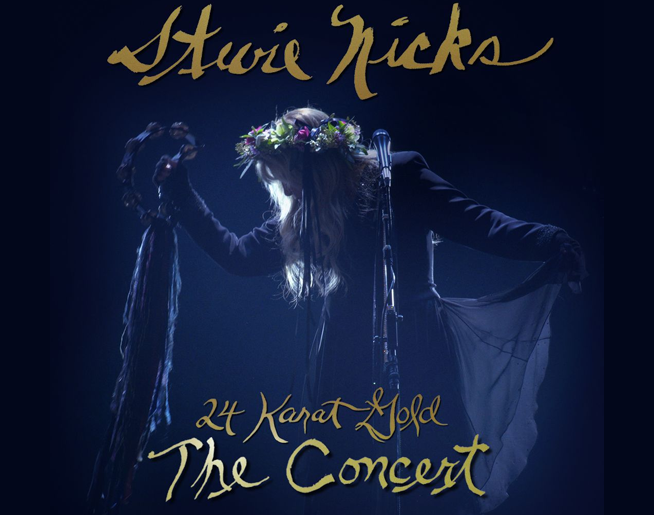 Stevie Nicks – 24 Karat Gold The Concert Film