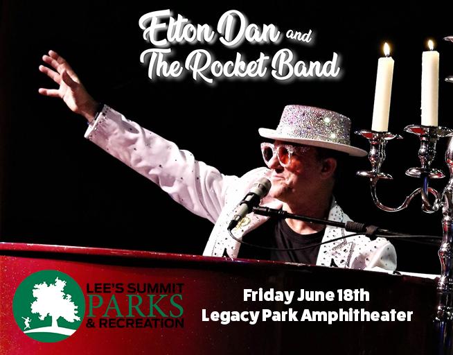 Elton Dan and The Rocket Band – Legacy Park 6-18