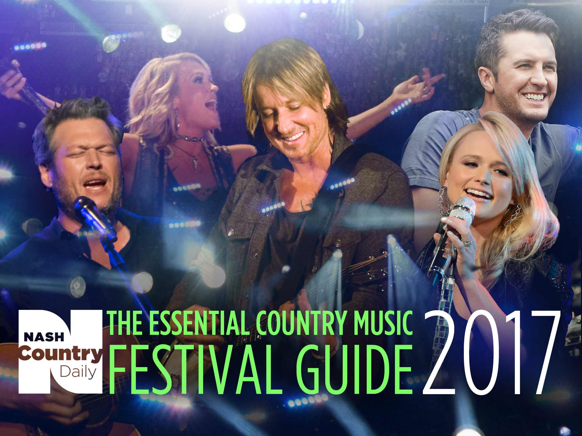 The Essential 2017 Country Music Festival Guide