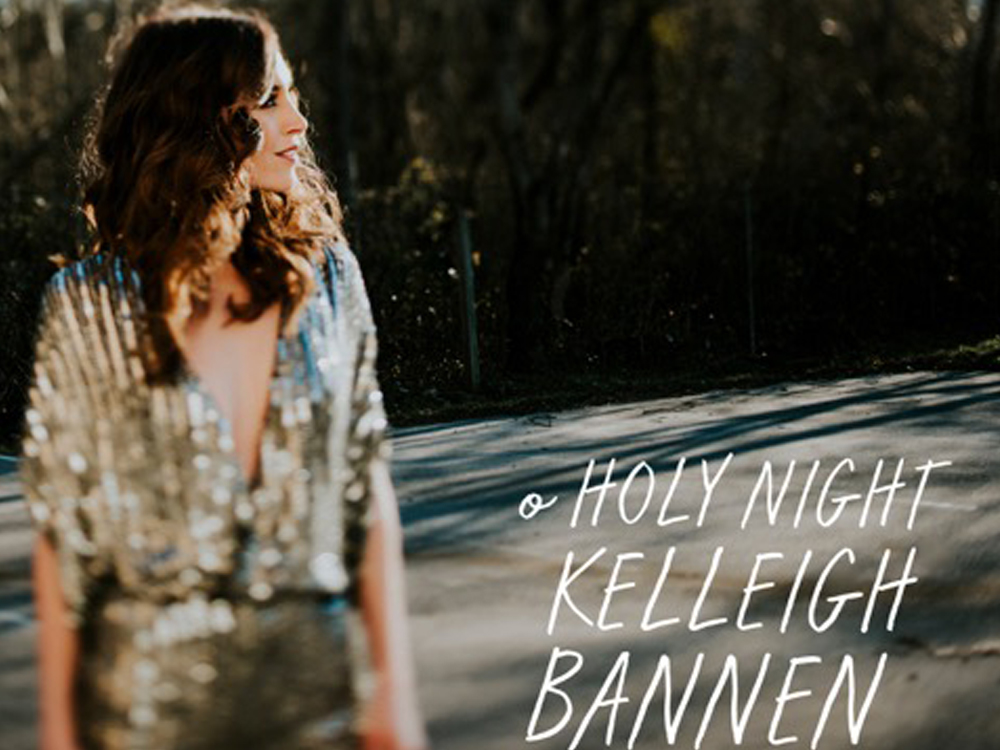 """Exclusive Premiere: Listen as Kelleigh Bannen Puts Her Soulful Spin on """"O Holy Night"""""""