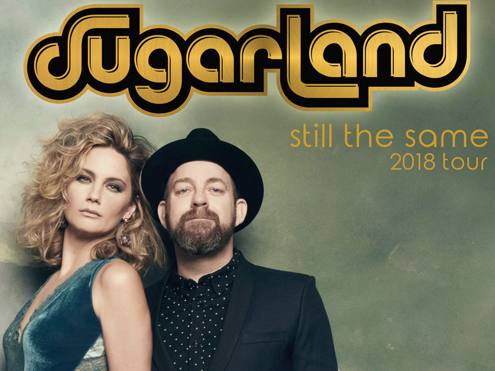 "Sugarland Announces New ""Still the Same 2018 Tour"""