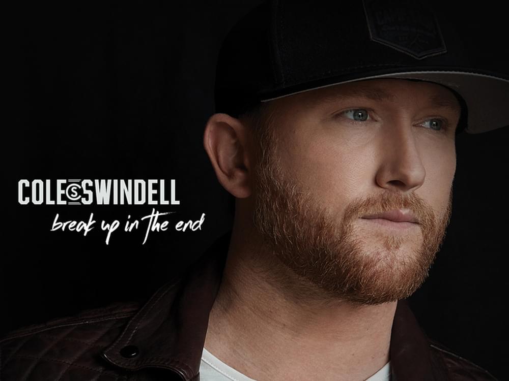 "Listen to Cole Swindell's New Single, ""Break Up In the End"""