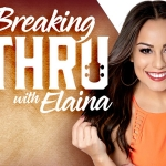 """Breaking Thru With Elaina"" Featuring Honey County"