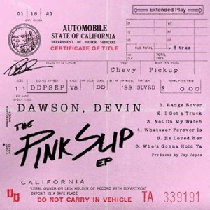 Devin Dawson's The Pink Slip EP — Available Now!