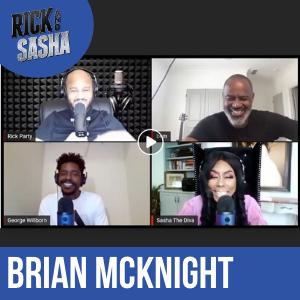 Rick and Sasha Interview: Brian McKnight