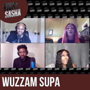 WUZZAM SUPA Real Talked Her Way To The Bank