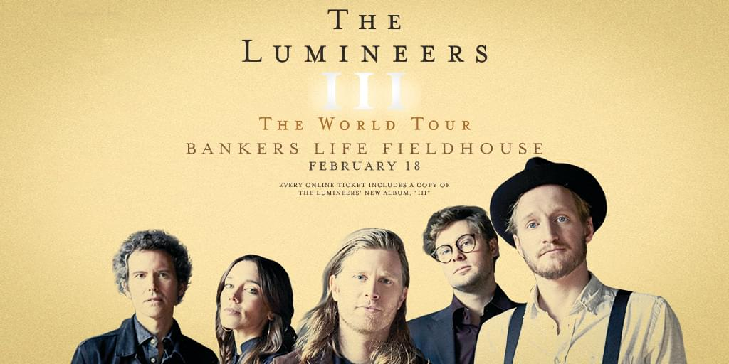 February 18 – The Lumineers