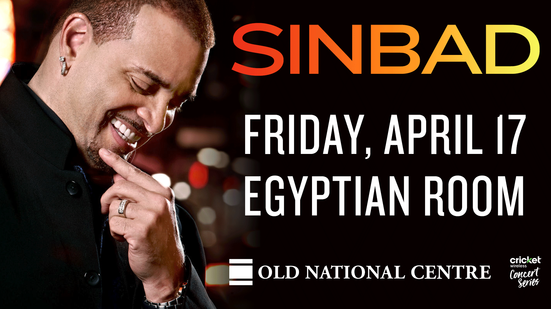 April 17 – Sinbad *RESCHEDULED*