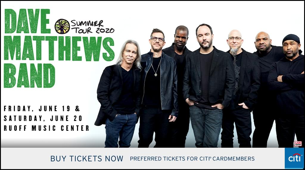 June 18 & 19 – Dave Matthews Band [NEW DATES]