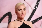 Lady Gaga Changes Her Plans Due To COVID-19