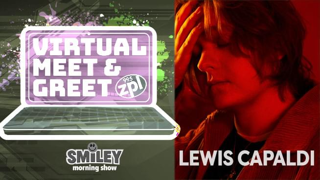 zpl Virtual Meet & Greet – Lewis Capaldi – 6/30/2020