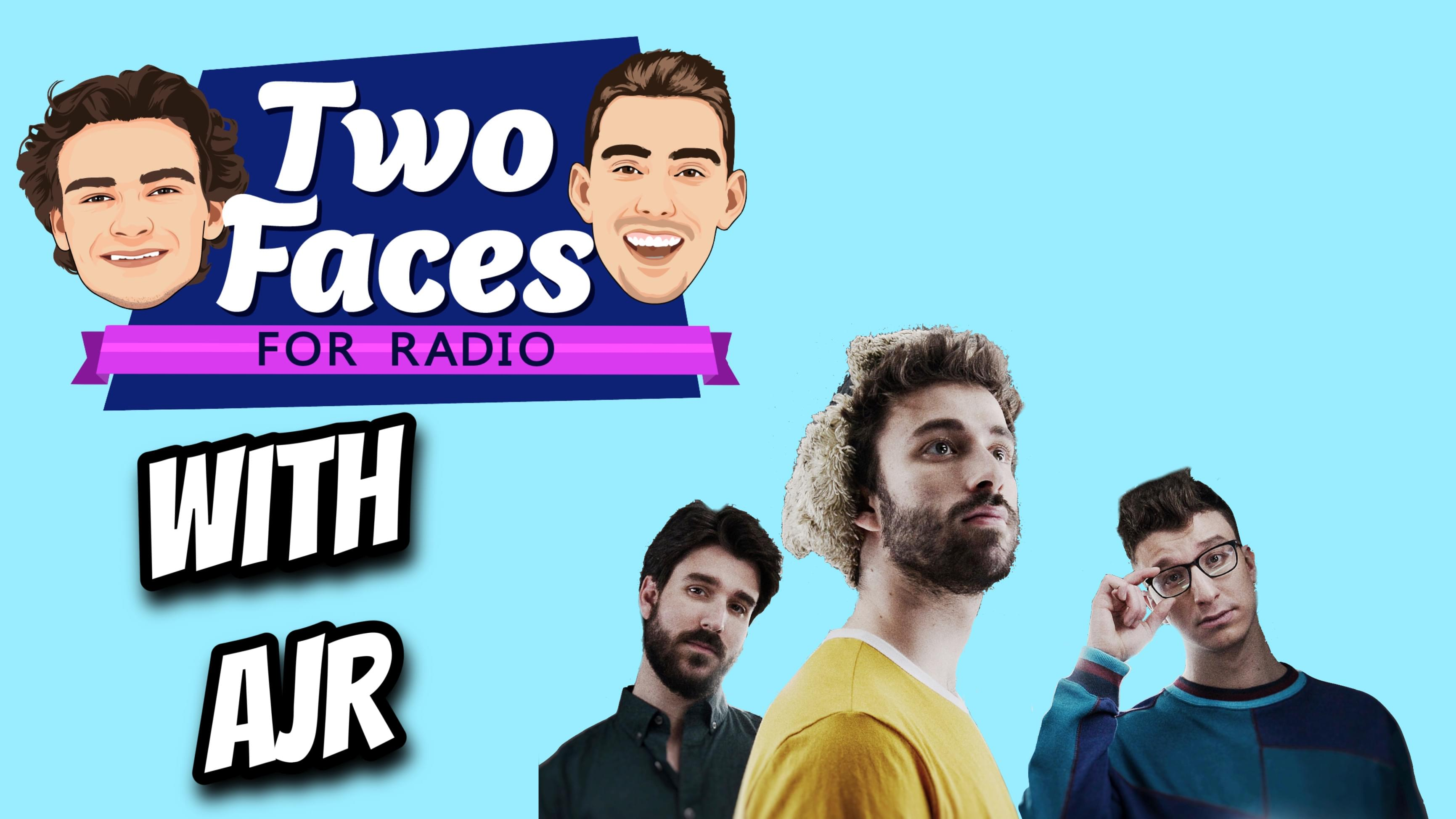 AJR Is On The 'Two Faces For Radio Podcast' [WATCH]