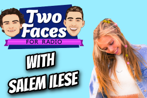 SALEM ILESE JOINS THE 'TWO FACES FOR RADIO' PODCAST [WATCH]