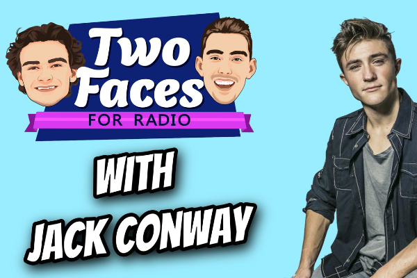 JACK CONWAY JOINS THE 'TWO FACES FOR RADIO' PODCAST [WATCH]
