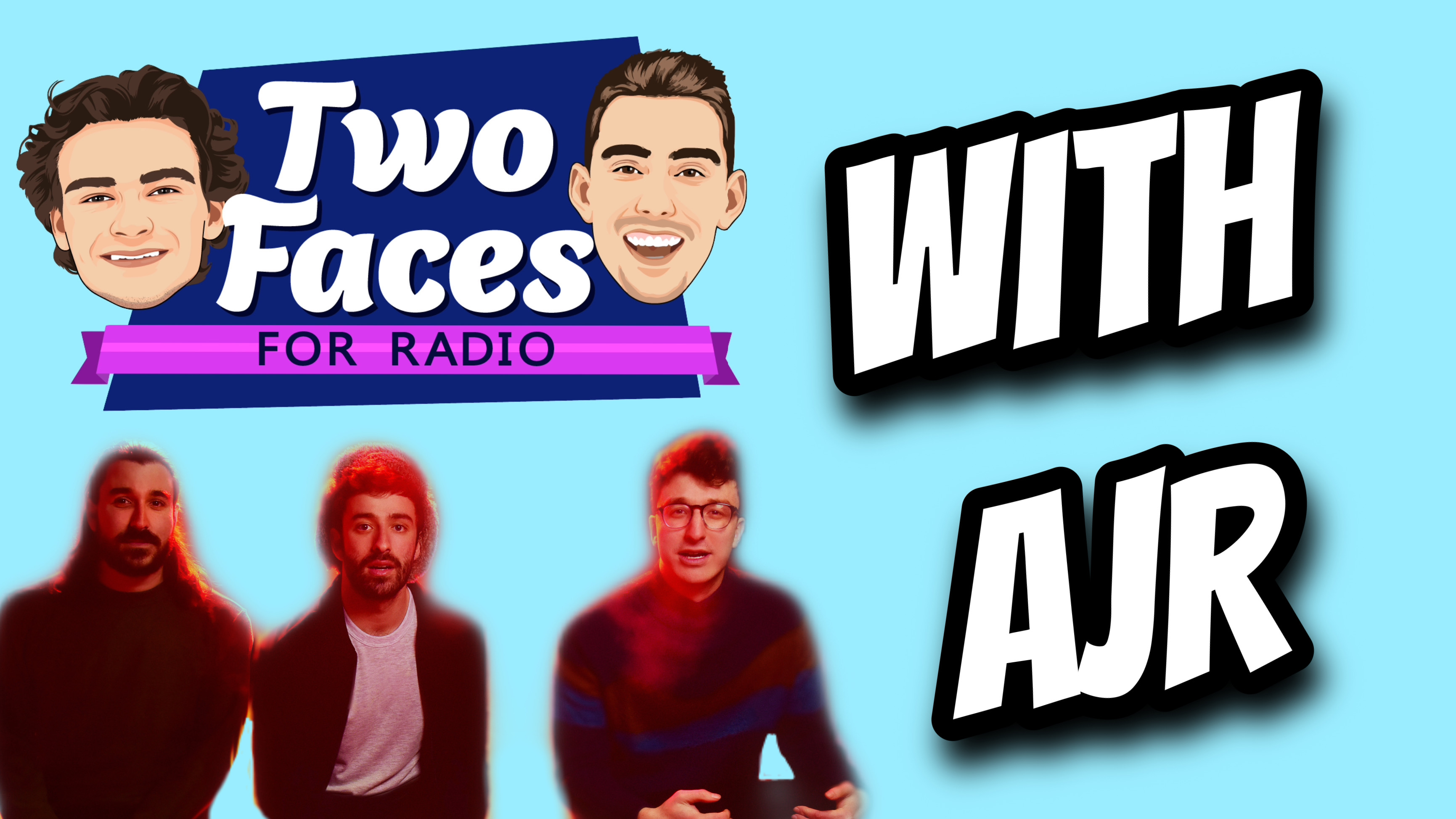 AJR Joins The Two Faces For Radio Podcast [WATCH]