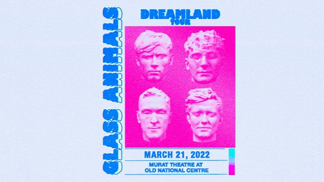 March 21, 2022 – Glass Animals
