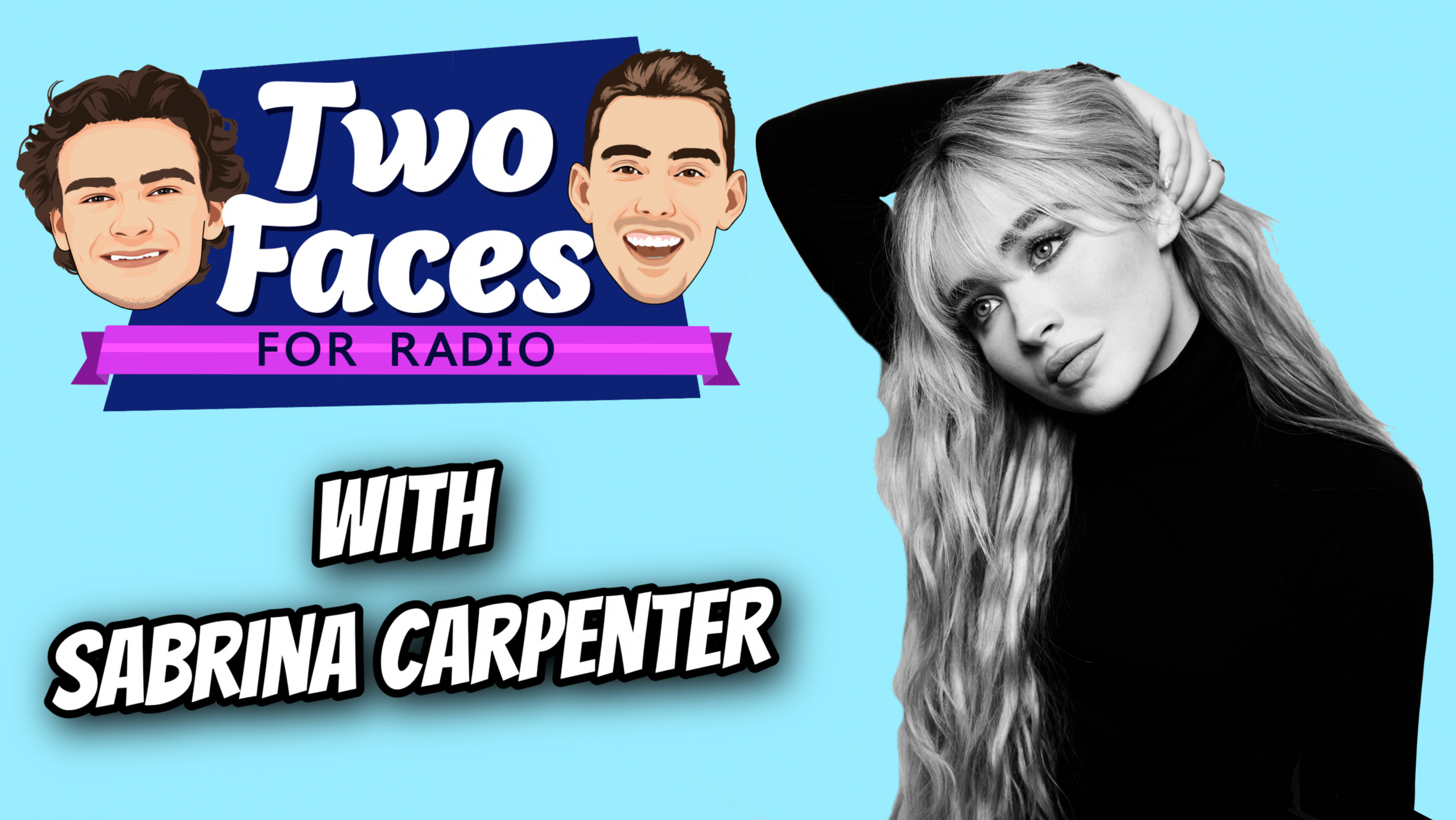 Sabrina Carpenter Joins The Two Faces For Radio Podcast [WATCH]