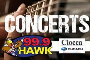 99.9 The Hawk Concert Update Driven by Ciocca Subaru