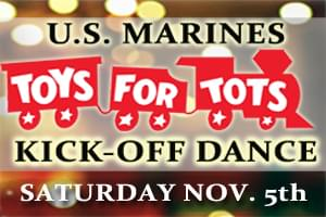 Toys For Tots Kick-Off Dance!