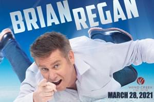 99.9 The Hawk Welcomes Brian Regan to Wind Creek Event Center March 28, 2021