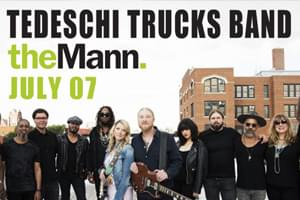 99.9 The Hawk Welcomes The Tedeschi Trucks Band at The Mann July 7th!