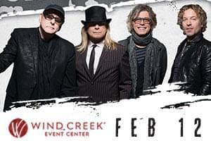Cheap Trick at Wind Creek Event Center February 12th