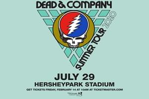 99.9 The Hawk Welcome Dead & Company to Hershey Park Stadium July 29th, 2020!