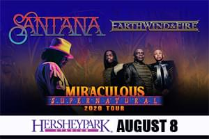 99.9 The Hawk Welcomes  Santana and Earth, Wind & Fire: Miraculous Supernatural 2020 to Hershey Park Stadium