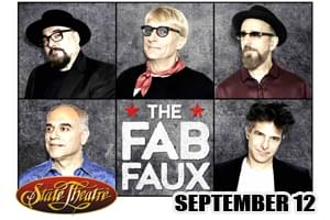 The Fab Faux at the State Theatre September 12 (Rescheduled Date)