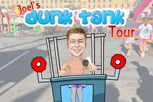 Joel's Dunk Tank Tour