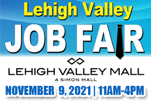 Lehigh Valley Job Fair   November 9, 2021