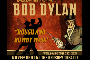 99.9 The Hawk welcomes Bob Dylan to the Hershey Theatre