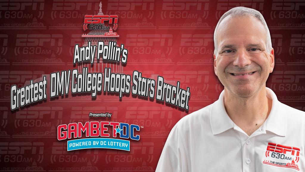 Andy Pollin's DMV College Hoop Stars Bracket