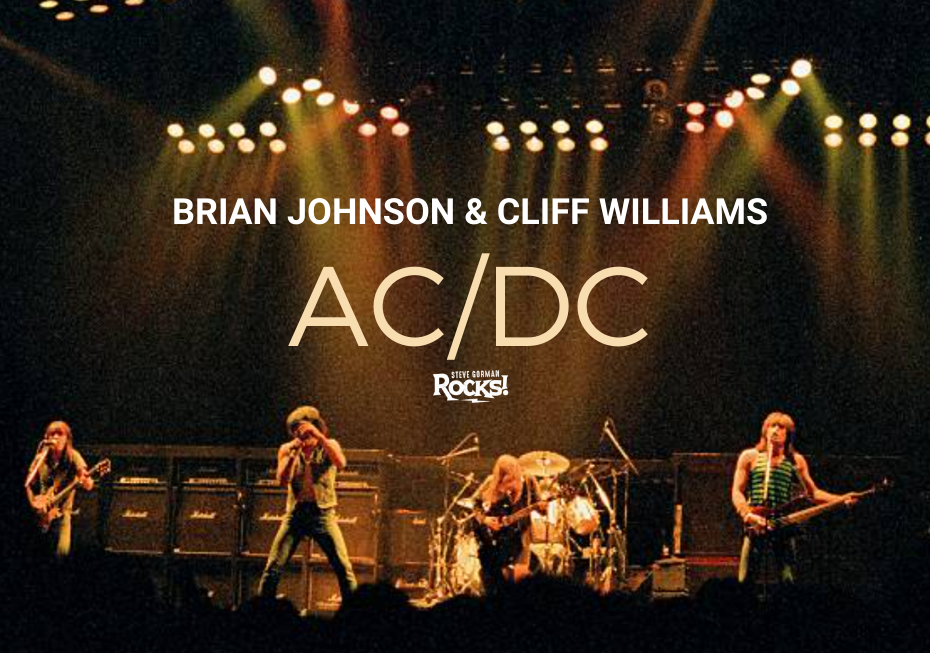 Steve Talks with AC/DC's Brian Johnson and Cliff Williams