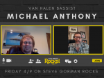 Steve Talks with Van Halen Bassist Michael Anthony!