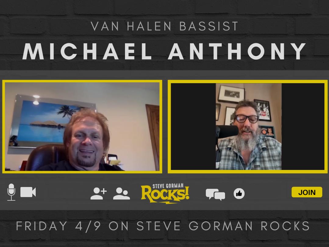 Steve Talks with Van Halen Bassist Michael Anthony!