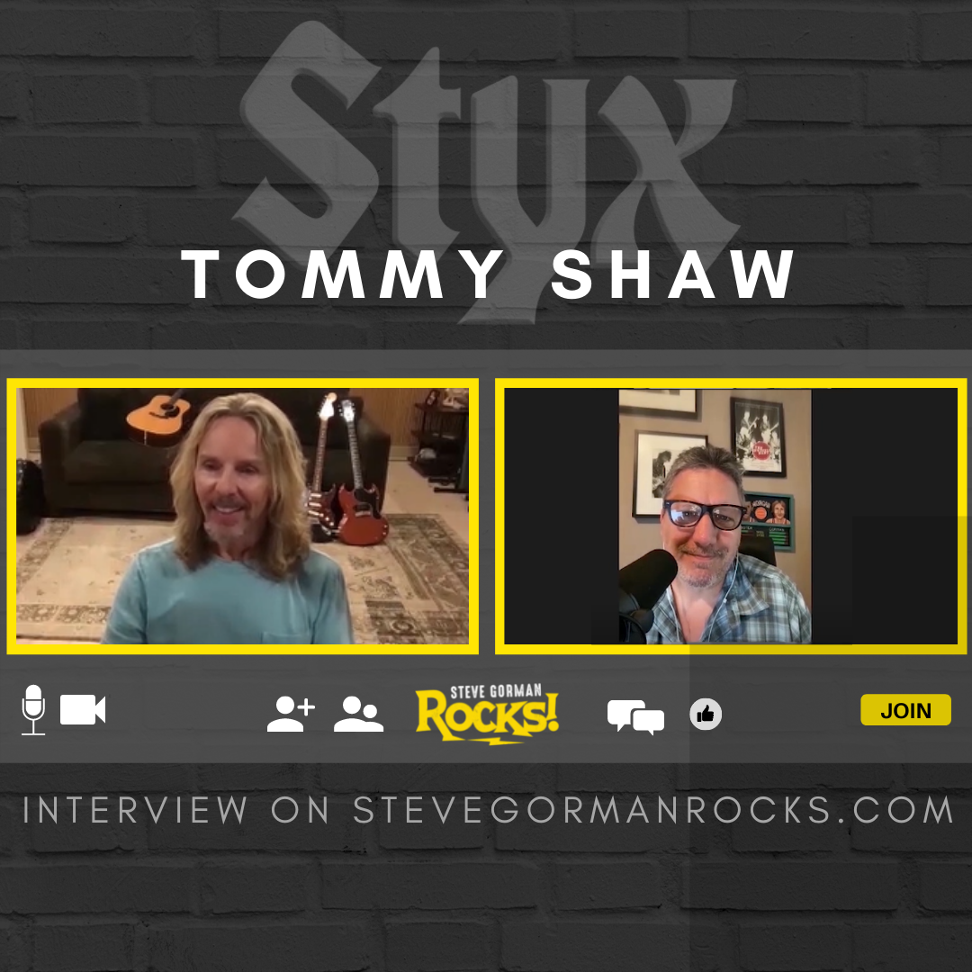 Steve Talks with Tommy Shaw of Styx!