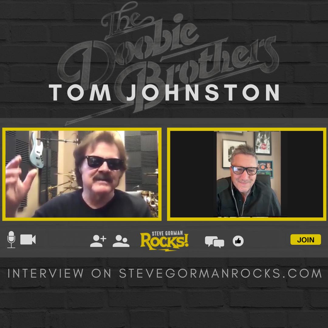 Steve Talks with Tom Johnston of The Doobie Brothers!