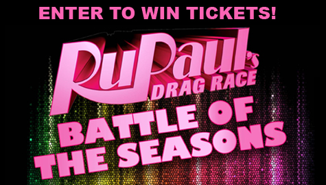Win tickets to RuPaul's Drag Race Battle of the Seasons!