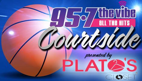 Plato's Closet presents 95-7 The Vibe's Courtside!