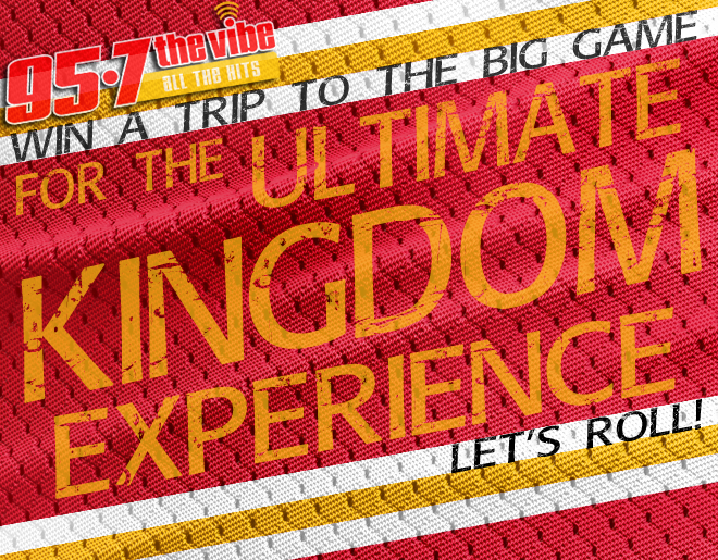 Win the Ultimate KINGDOM Experience at the BIG GAME!