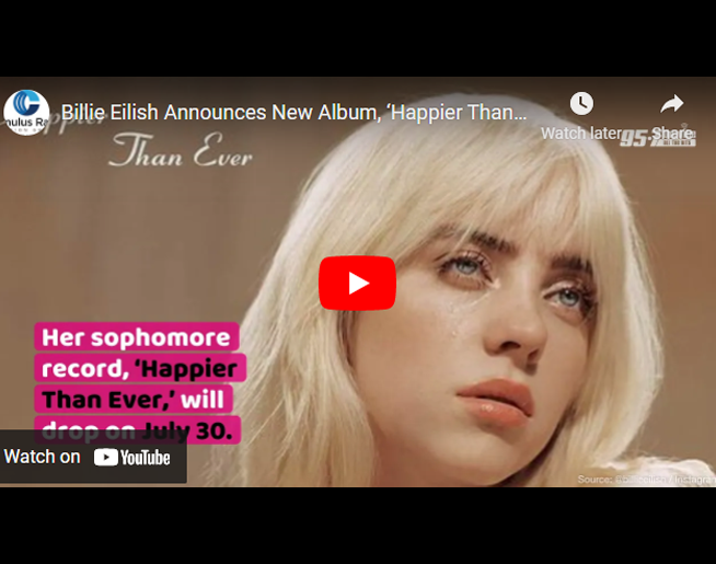 Billie Eilish Announces New Album, 'Happier Than Ever'