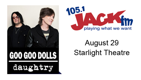 105.1 JACK-FM welcomes Goo Goo Dolls and Daughtry!