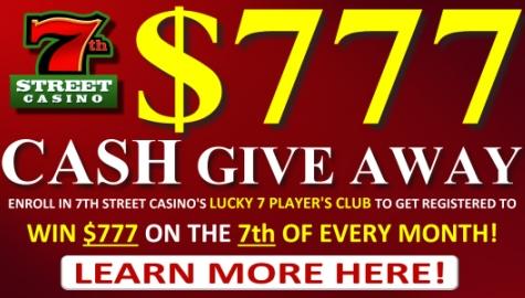 WIN $777 from 7th Street Casino!