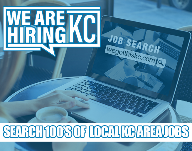100's of Jobs at WeGotThisKC.com
