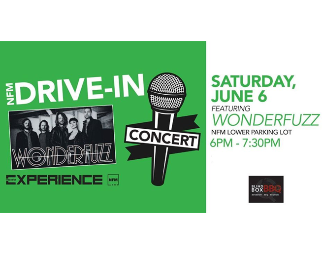 NFM Drive-In Concert on June 6 – Wonderfuzz!